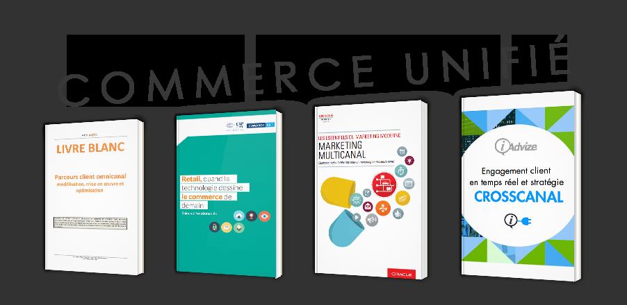 Commerce unifié, Crosscanal, Multicanal... Quelle différence ?