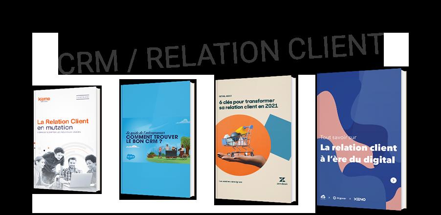 L'essentiel du CRM et de la relation client
