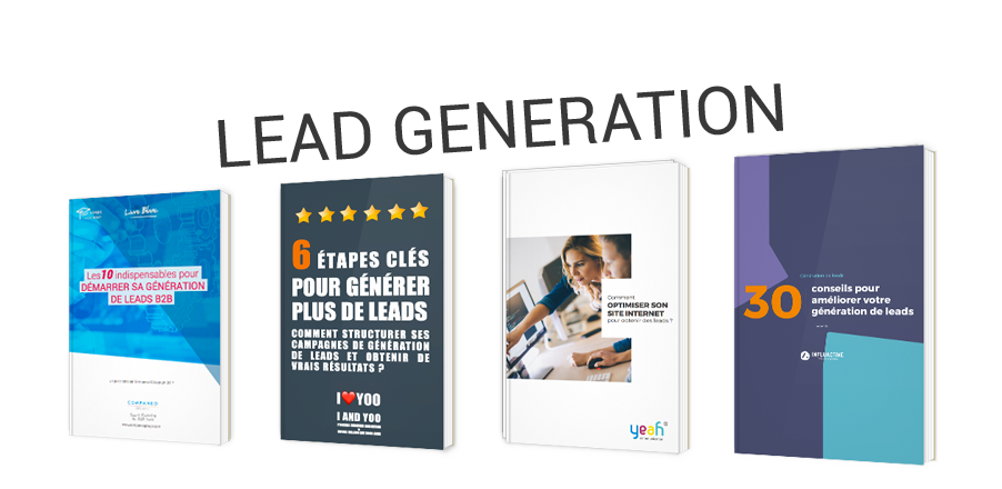 La Lead Generation en long et en large