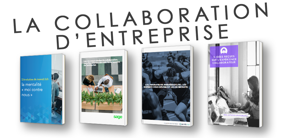 La collaboration d'entreprise : mieux travailler ensemble - Dossier thématique - livre blancs, définition, acteurs, chiffres