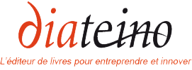 Diateino - L'éditeur de livres pour entreprendre et innover
