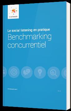 Le social listening en pratique : Benchmarking concurrentiel
