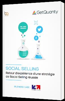 Social Selling : Retour d'expérience d'une stratégie de Social Selling réussie