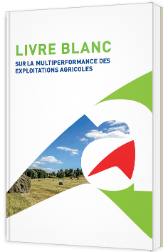 Livre blanc sur la multiperformance des exploitations agricoles