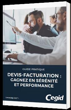 Devis-Facturation : gagnez en sérénité et performance - Cegid - Livre Blanc