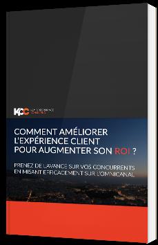 Comment améliorer l'expérience client pour augmenter son ROI ?