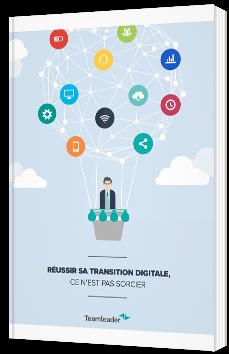 Réussir sa transition digitale, ce n'est pas sorcier