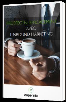 Prospecter efficacement avec l'inbound marketing