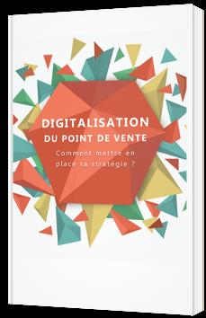 La digitalisation du point de vente