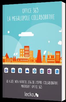 Le guide non officiel de l'offre collaborative Office 365 - Vol. 3