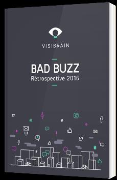 Bad Buzz 2016 : rétrospective et enseignements