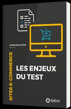 Sites e-commerce : les enjeux du test