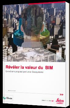 Révéler la valeur du BIM
