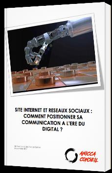 Site Internet et Réseaux Sociaux : Comment positionner sa Communication à l'Ere du Digital ?
