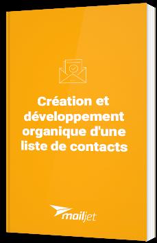 Création et développement organique d'une liste de contacts