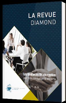 La Revue Diamond - Les tendances RH décryptées par nos consultants experts