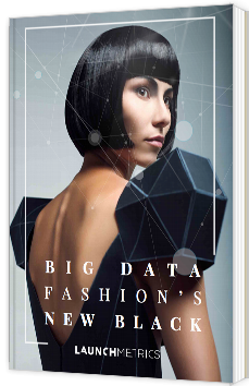 Big Data : Fashions's new black