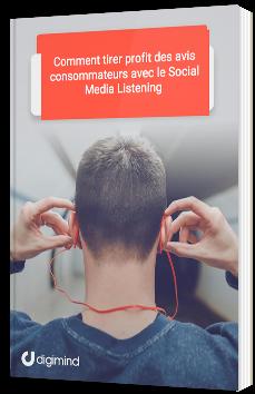 Comment tirer profit des avis consommateurs avec le Social Media Listening