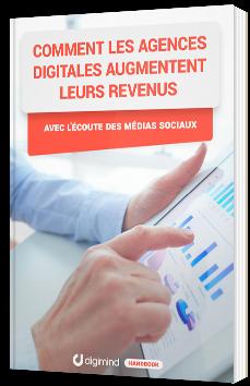Comment les agences digitales augmentent leurs revenus avec l'écoute des médias sociaux