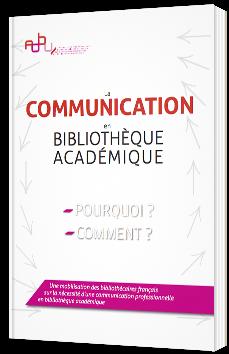 La communication en bibliothèque académique