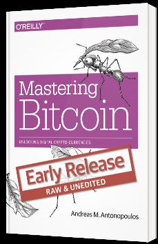 Mastering Bitcoin - Unlocking Digital Crypto-currencies