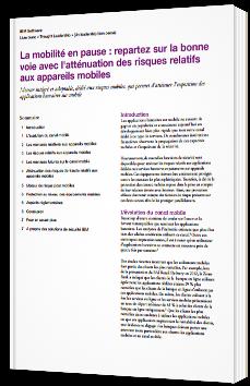 La mobilité en pause: repartez sur la bonne voie avec l'atténuation des risques relatifs aux appareils mobiles - Livre Blanc - IBM