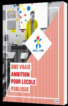 Une vraie ambition pour l'école publique SNUipp - FSU - Livre Blanc