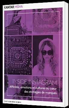 Inside Instagram : Affinités, émotions et culture au coeur des stratégies de marques