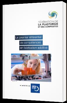 Le premier référentiel de compétences de fabrication additive
