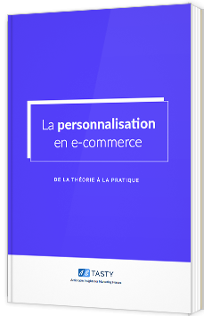 La personnalisation en e-commerce - De la théorie à la pratique