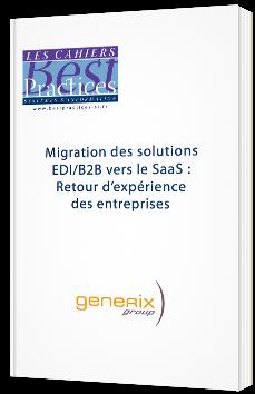 Migration des solutions EDI/B2B vers le SaaS : Retour d'expérience des entreprises