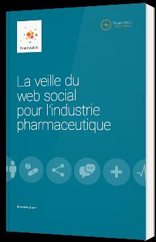 La veille du web social pour l'industrie pharmaceutique