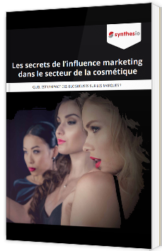 Les secrets de l'influence marketing dans le secteur de la cosmétique
