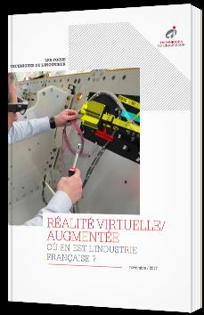 Réalité virtuelle/augmentée : où en est l'industrie française ?