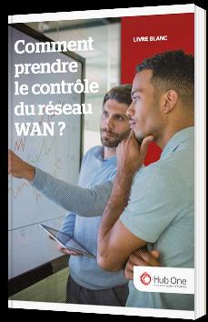 Comment prendre le contrôle du réseau WAN ?