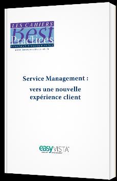 Service Management : vers une nouvelle expérience client