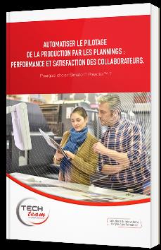 Automatiser le pilotage de la production par les plannings : performance et satisfaction des collaborateurs