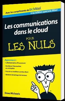 Les communications dans le Cloud pour les nuls