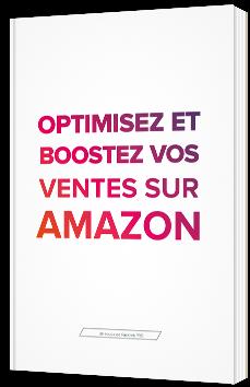 Optimisez et boostez vos ventes sur Amazon