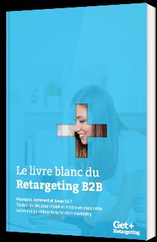 Le livre blanc du Retargeting B2B