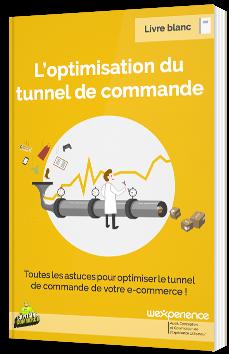 L'optimisation du tunnel de commande
