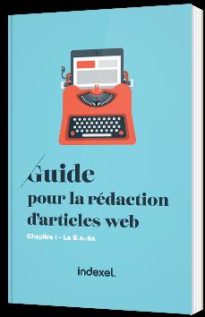Guide pour la rédaction d'article Web -  Le B.a.-ba