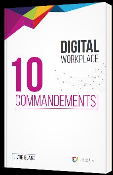 Digital Workplace - 10 commandements