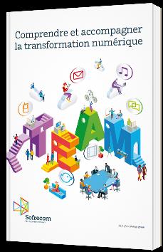Comprendre et accompagner la transformation numérique