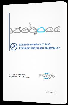 Achat de solutions IT SaaS : Comment choisir son prestataire ?