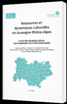 Ressources et dynamiques culturelles en Auvergne-Rhône-Alpes