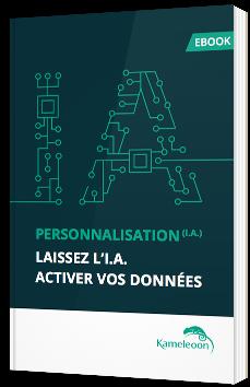 Personnalisation : laissez l'IA activer vos données
