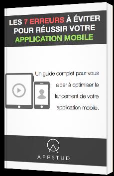Les 7 erreurs à éviter pour réussir votre application mobile