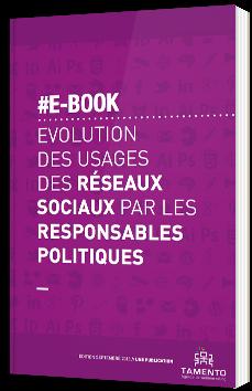 Evolution des usages des réseaux sociaux par les responsables politiques
