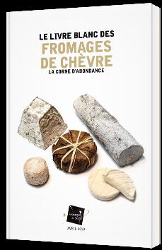 Le Livre Blanc des fromages de chèvre : la corne d'abondance